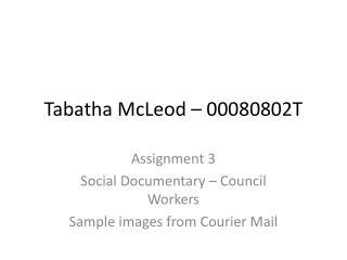 Tabatha McLeod – 00080802T