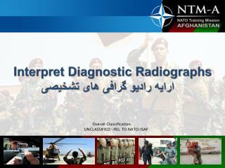 Interpret Diagnostic Radiographs ????? ????? ????? ??? ??????