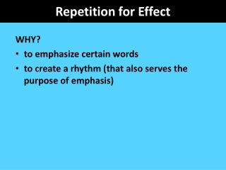 Repetition for Effect