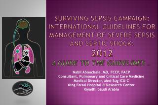 Nabil Abouchala, MD, FCCP, FACP Consultant, Pulmonary and Critical Care Medicine