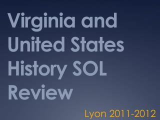 Virginia and United States History SOL Review