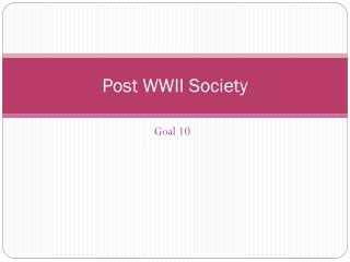 Post WWII Society