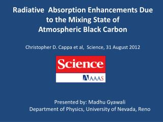 Radiative   Absorption Enhancements Due to the Mixing State of Atmospheric Black Carbon