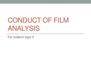 Conduct of Film Analysis