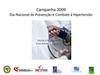 Campanha 2009 Dia Nacional de Preven