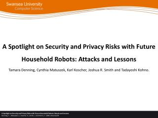 A Spotlight on Security and Privacy Risks with Future Household Robots: Attacks and Lessons