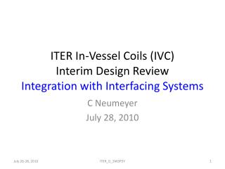 ITER In-Vessel Coils (IVC) Interim Design Review Integration with Interfacing Systems