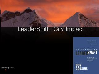 LeaderShift : City Impact