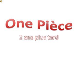 One Pièce