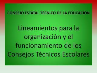 CONSEJO ESTATAL TÉCNICO DE LA EDUCACIÓN