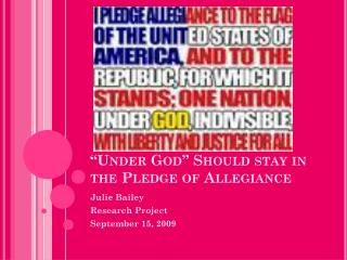 """""""Under God"""" Should stay in the Pledge of Allegiance"""
