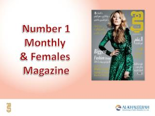 Number 1 Monthly  & Females  Magazine