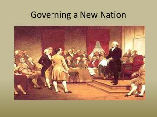 Governing a New Nation