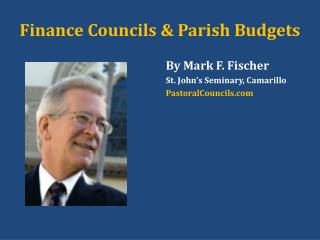 Finance Councils  & Parish Budgets