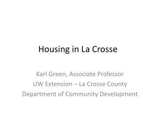 Housing in La Crosse