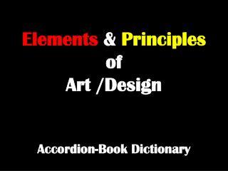 Elements  &  Principles of  Art /Design