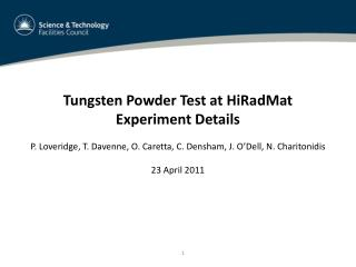 Tungsten Powder Test at  HiRadMat Experiment Details