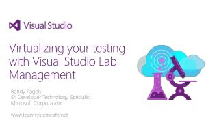 Virtualizing your testing with Visual Studio Lab Management