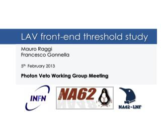 LAV front-end threshold study