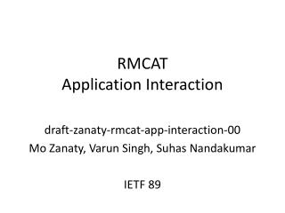 RMCAT Application Interaction