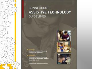 Connecticut  Assistive Technology Guidelines