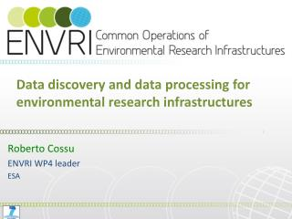 Data discovery and data processing for environmental research infrastructures