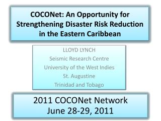 COCONet : An Opportunity for Strengthening Disaster Risk Reduction in the Eastern  C aribbean