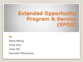Extended Opportunity Program & Service (EPOS)