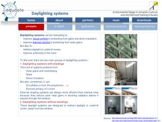 Daylighting systems  can be interesting to :
