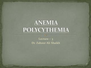 ANEMIA  POLYCYTHEMIA