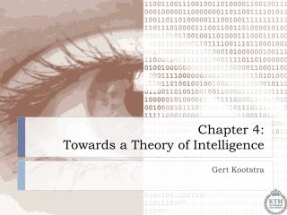 Chapter  4:  Towards a Theory of Intelligence