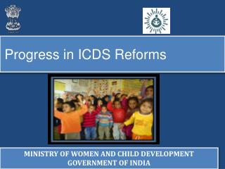 Progress in ICDS Reforms