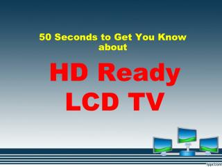 HD Ready LCD TV