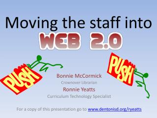 Moving  the staff  into