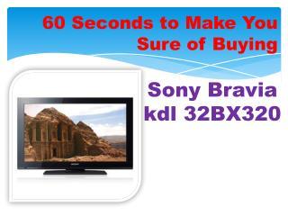 Sony Bravia kdl32BX320