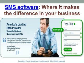 SMS software: Where it makes the difference in your business