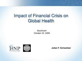 Impact of  Financial Crisis  on  Global Health