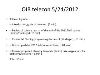 OIB telecon 5/24/2012