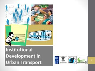 Institutional  Development in Urban Transport