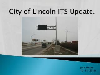 City of Lincoln ITS Update.