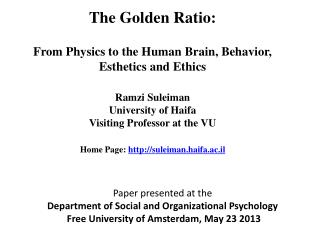 The Golden Ratio: From Physics to the Human Brain, Behavior, Esthetics and Ethics Ramzi  Suleiman