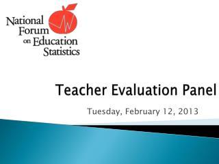 Teacher Evaluation Panel