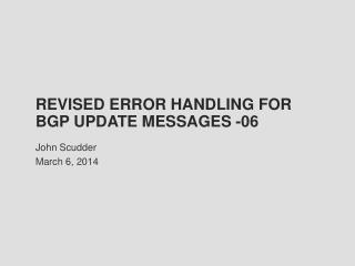 Revised Error Handling for BGP UPDATE Messages -06