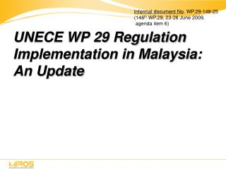 UNECE WP 29 Regulation Implementation in Malaysia: An Update