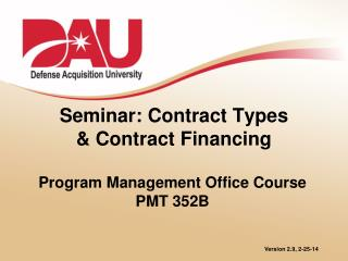 Seminar: Contract Types & Contract Financing