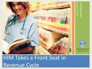 HIM Takes a Front Seat in Revenue Cycle