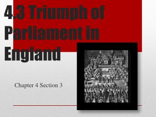 4.3 Triumph of Parliament in  England
