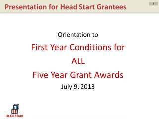 Presentation for Head Start Grantees