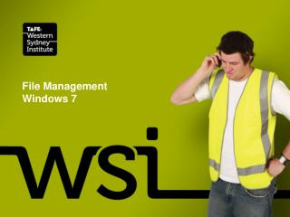 File Management  Windows 7