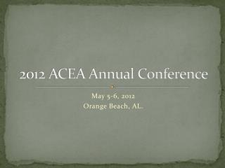 2012  ACEA Annual Conference